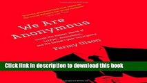 PDF We Are Anonymous: Inside the Hacker World of LulzSec, Anonymous, and the Global Cyber