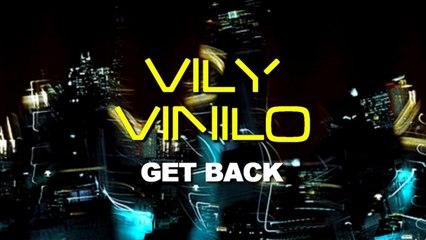 Vily Vinilo - Get Back (Simon Lunardi Remix)