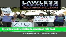 Read Books Lawless Capitalism: The Subprime Crisis and the Case for an Economic Rule of Law Ebook