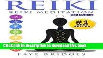 Read Books Reiki: Reiki Meditation: Strengthen Body   Spirit and Increase Energy with Reiki