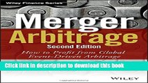 Download Books Merger Arbitrage: How to Profit from Global Event-Driven Arbitrage (Wiley Finance)