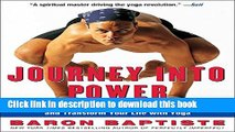 Download Journey Into Power: How to Sculpt Your Ideal Body, Free Your True Self, and Transform