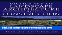 Download Book Dictionary of Landscape Architecture and Construction PDF Free
