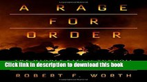 Download A Rage for Order: The Middle East in Turmoil, from Tahrir Square to ISIS  EBook