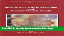 [PDF] Integrative Crisis Intervention and Disaster Mental Health (Innovations in Disaster   Trauma