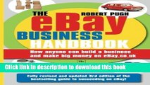 Read [ The eBay Business Handbook: How Anyone Can Build a Business and Make Serious Money on