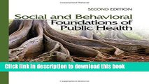 Download Social and Behavioral Foundations of Public Health: Second Edition Free Books