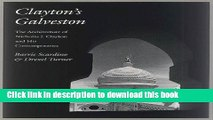 Read Book Clayton s Galveston: The Architecture of Nicholas J. Clayton and His Contemporaries