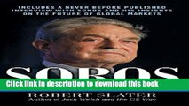 Read Soros: The Life, Ideas, and Impact of the World s Most Influential Investor  Ebook Free