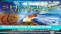 PDF] Shaking Medicine: The Healing Power of Ecstatic
