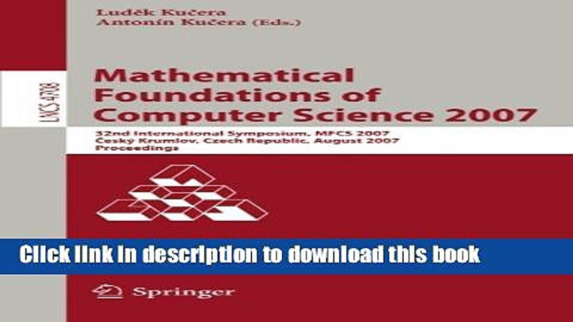 Read Mathematical Foundations of Computer Science 2007: 32nd International Symposium, MFCS 2007