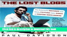 Read The Lost Blogs: From Jesus to Jim Morrison--The Historically Inaccurate and Totally