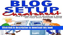 Download Blog Setup Cheat Sheet - The 3 Step Guide To Starting A Blog On Your Own Domain Name