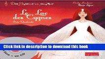Download Le Lac des Cygnes [ Swan Lake ] Livre + 1CD (French Edition) Free Books