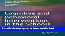 [PDF] Cognitive and Behavioral Interventions in the Schools: Integrating Theory and Research into