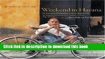 [PDF] Weekend in Havana / Tres Dias en La Habana: An American Photographer in the Forbidden City /