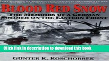 Read|Download} Blood Red Snow: The Memoirs of a German Soldier on the Eastern Front Ebook Free