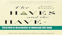Read Books The Haves and the Have-Nots: A Brief and Idiosyncratic History of Global Inequality