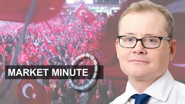 Market Minute -  Turkish market mayhem
