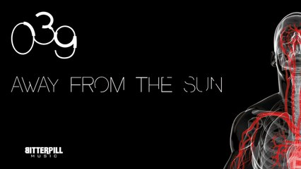 039 - Away From The Sun
