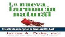 Read La Nueva Farmacia Natural: Alimentos curativos para prevenir y tratar más de 75 males