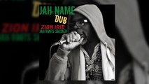 Jah Roots Soldier Ft. Zion Irie - Jah Name Dub - Video Cover