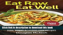 [PDF]  Eat Raw, Eat Well: 400 Raw, Vegan and Gluten-Free Recipes  [Read] Online