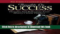 Download Thoughts on Success: Thoughts and Reflections From History s Great Thinkers (Forbes