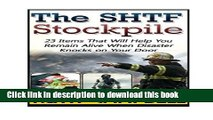 Read The SHTF Stockpile: 23 Items That Will Help You Remain Alive When Disaster Knocks on Your
