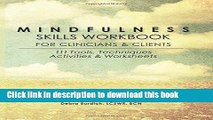 [PDF]  Mindfulness Skills Workbook for Clinicians   Clients: 111 Tools, Techniques, Activities