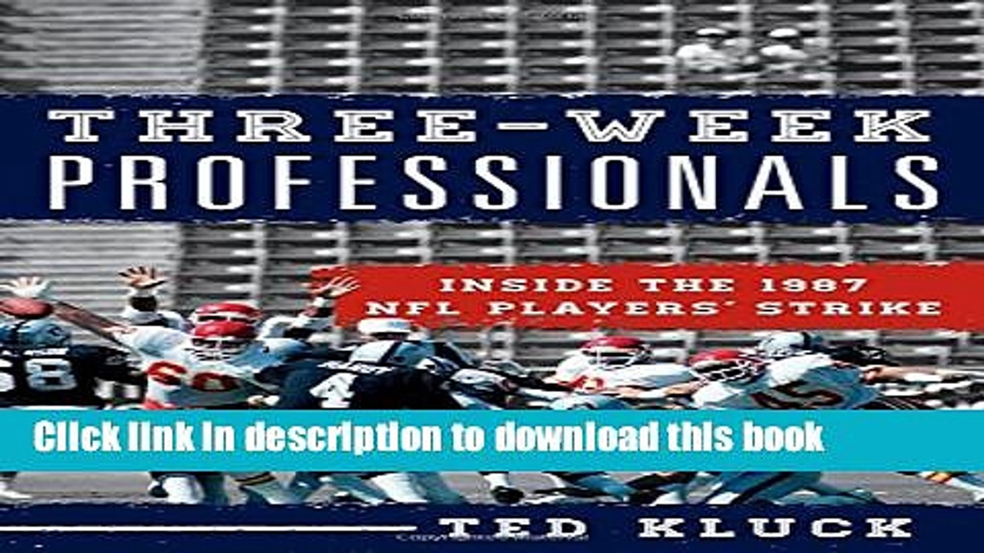 [PDF] Three-Week Professionals: Inside the 1987 NFL Players  Strike Read Online