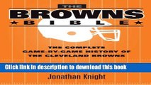 [PDF] The Browns Bible: The Complete Game-by-Game History of the Cleveland Browns Read Online