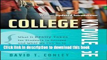 Read College Knowledge: What It Really Takes for Students to Succeed and What We Can Do to Get