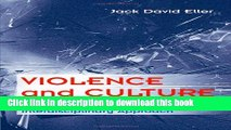 [PDF] Violence and Culture: A Cross-Cultural and Interdisciplinary Approach [Read] Full Ebook