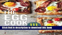 Read Egg Cookbook: The Creative Farm-To-Table Guide to Cooking Fresh Eggs PDF Online