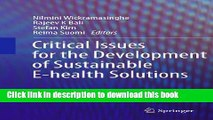 Read Critical Issues for the Development of Sustainable E-health Solutions (Healthcare Delivery in