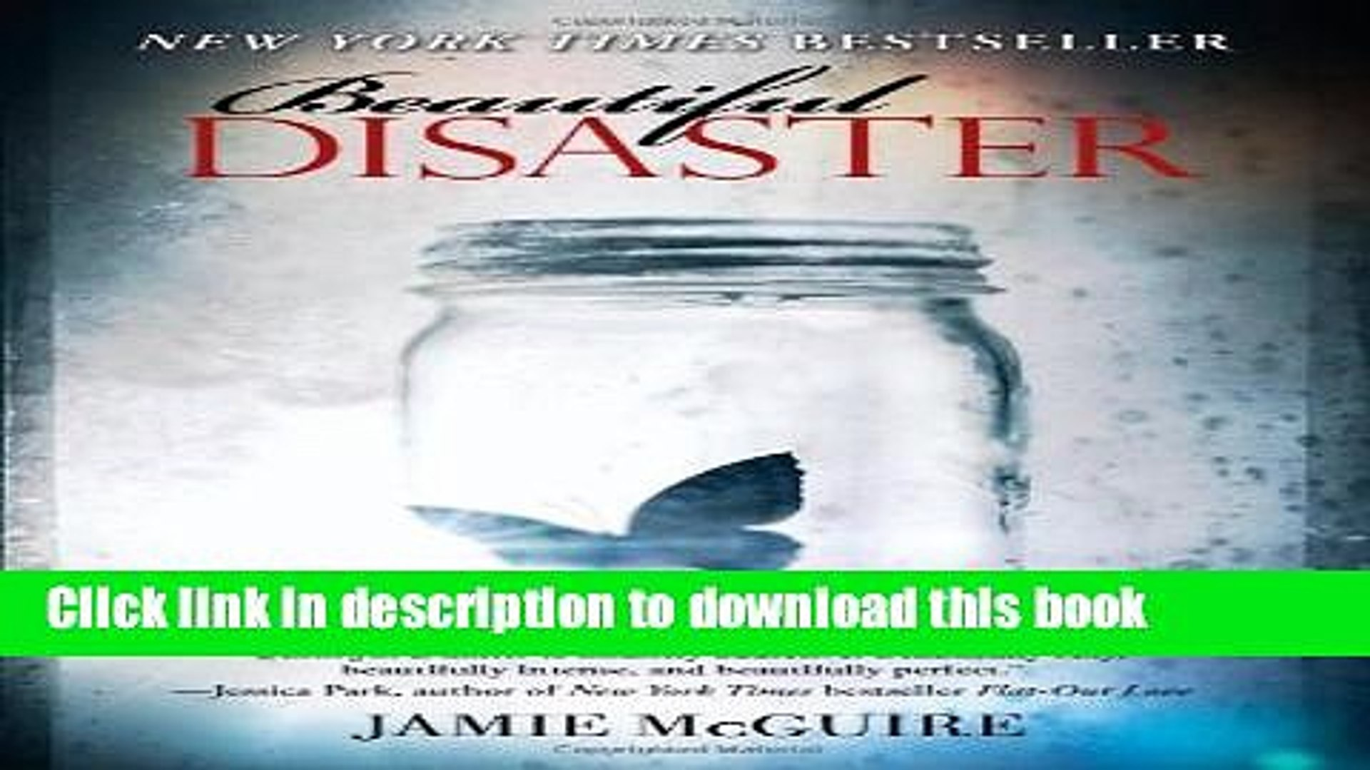 Download Beautiful Disaster: A Novel (Beautiful Disaster Series) Free Books
