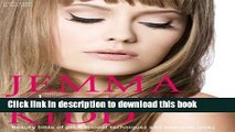 Download Jemma Kidd Make-up Masterclass: Beauty Bible of Professional Techniques and Wearable