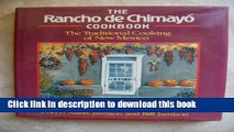 PDF The Rancho De Chimayo Cookbook: The Traditional Cooking of New Mexico Free Books