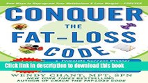 Read Conquer the Fat-Loss Code (Includes: Complete Success Planner, All-New Delicious Recipes, and