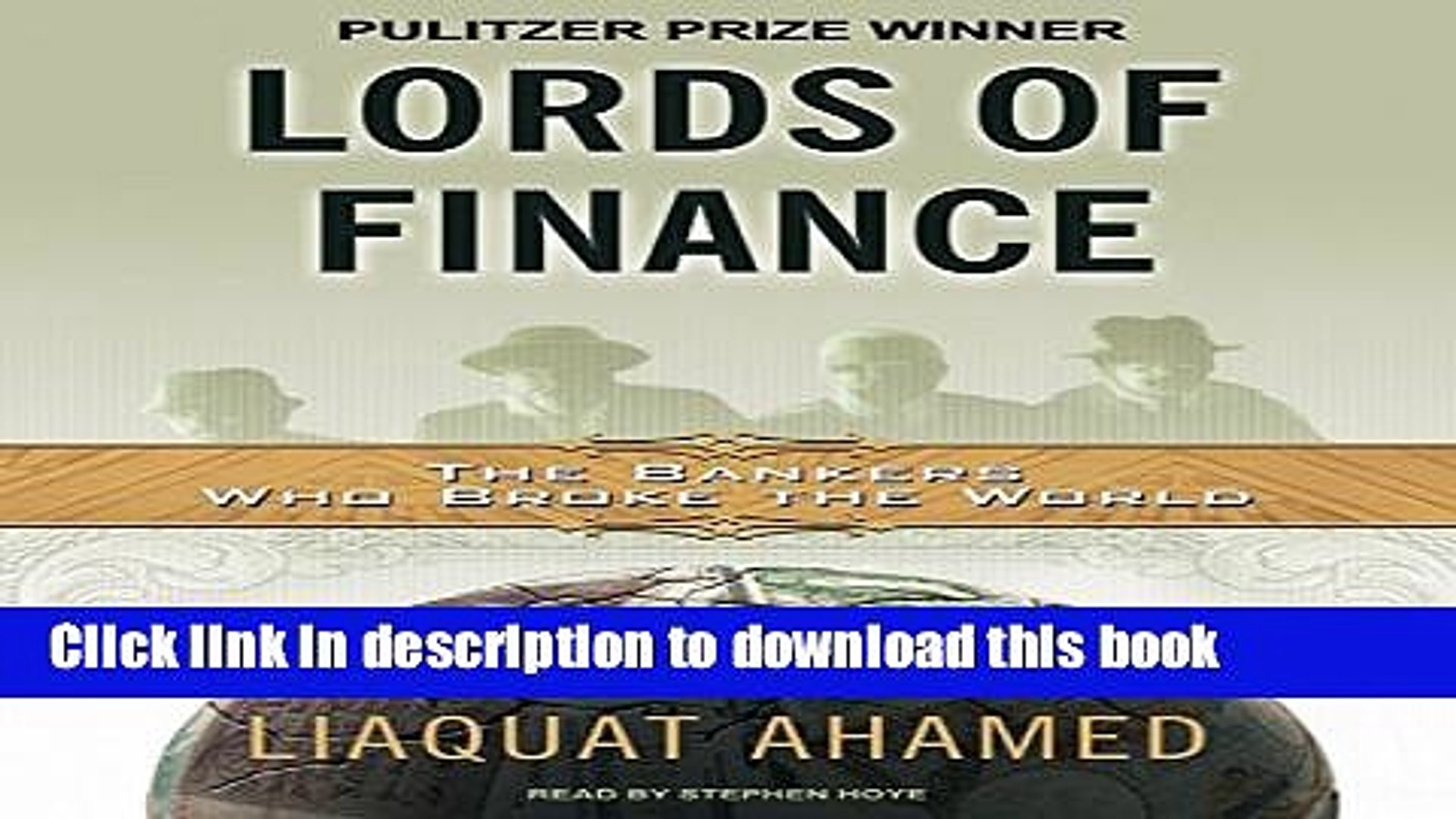 Download Books Lords of Finance: The Bankers Who Broke the World [MP3 AUDIO] [UNABRIDGED] (MP3 CD)