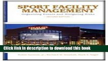 Read Books Sport Facility Management: Organizing Events and Mitigating Risks PDF Free
