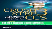 Read Crush Step 3 Ccs: the Ultimate Usmle Step 3 Ccs Review: The Ultimate USMLE Step 3 CCS Review