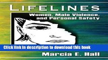 Read Lifelines: Women, Male Violence, and Personal Safety Ebook Free