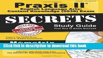 Read Praxis II English Language Arts Content Knowledge (5038) Exam Secrets Study Guide: Praxis II