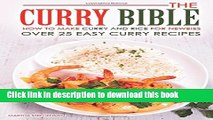 Download The Curry Bible - How to Make Curry and Rice for Newbies: Over 25 Easy Curry Recipes