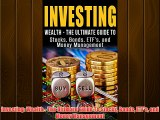 Popular book Investing: Wealth - The Ultimate Guide To Stocks Bonds ETF's and Money Management