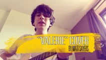 Valerie - The Zutons-Amy Winehouse Cover