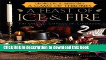 Read A Feast of Ice and Fire: The Official Game of Thrones Companion Cookbook  Ebook Free