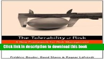 Read Books The Tolerability of Risk: A New Framework for Risk Management (Earthscan Risk in
